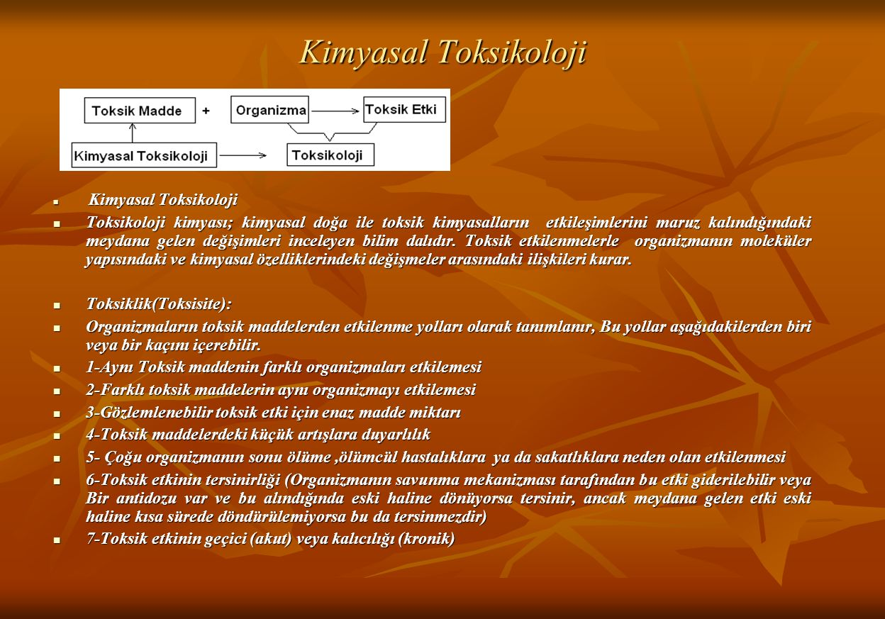 Kimyasal Toksikoloji Kimyasal Toksikoloji.