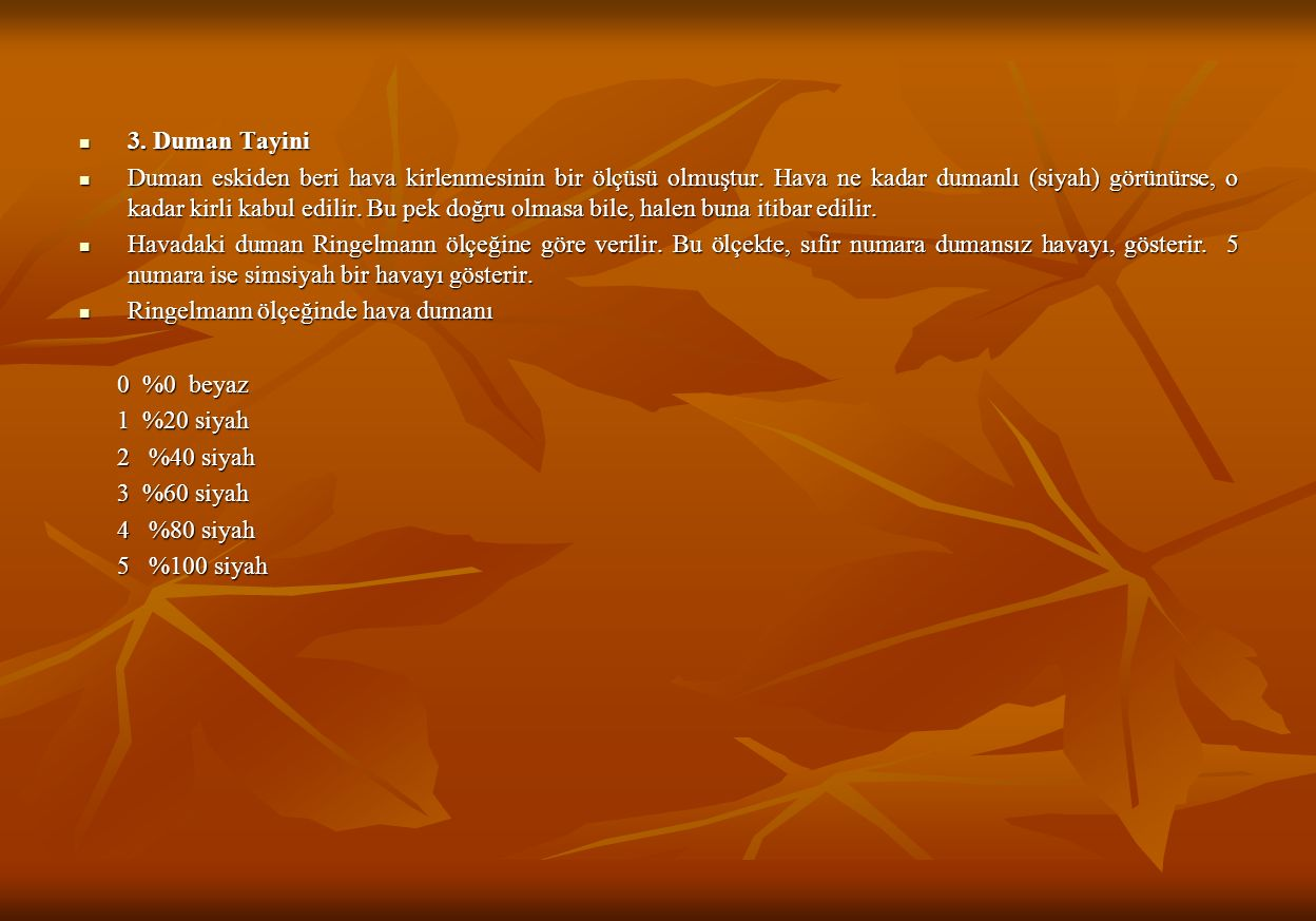 3. Duman Tayini