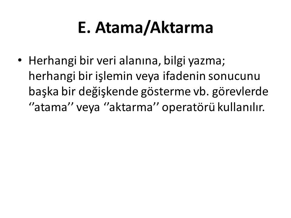 E. Atama/Aktarma