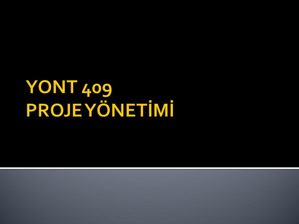 YONT 409 PROJE YÖNETİMİ