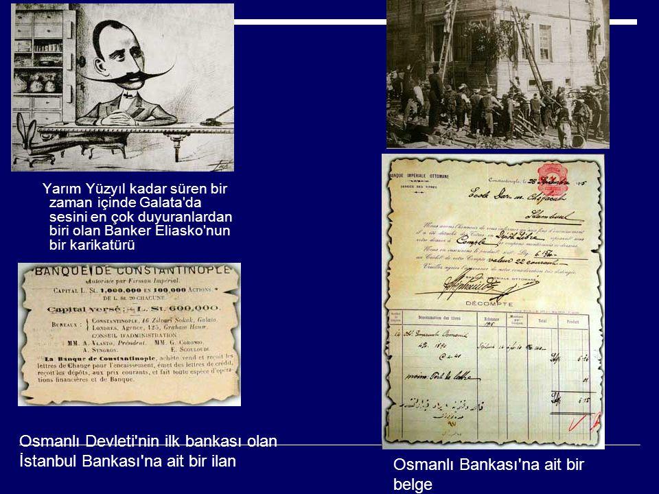 Osmanlı Devleti nin ilk bankası olan İstanbul Bankası na ait bir ilan