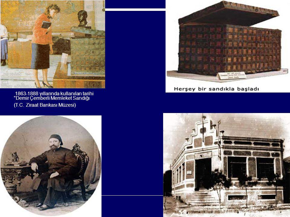 1863-1888 yıllarında kullanılan tarihi Demir Çemberli Memleket Sandığı (T.C. Ziraat Bankası Müzesi)