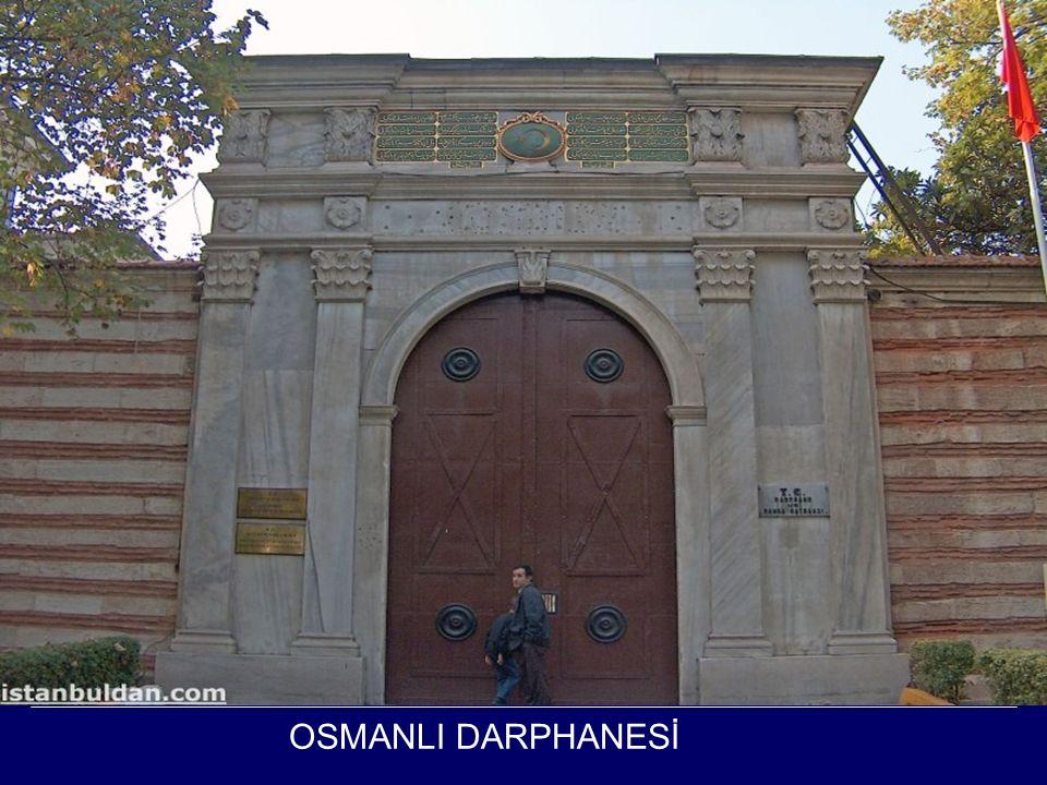 OSMANLI DARPHANESİ