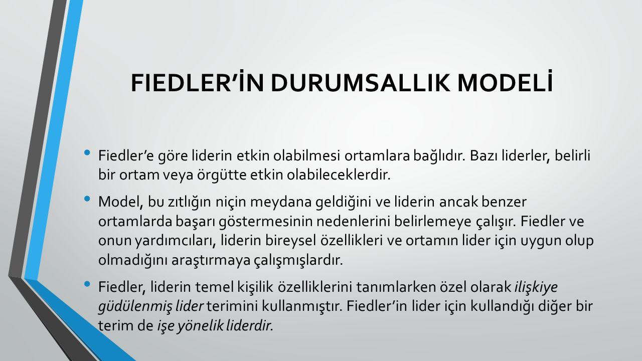 FIEDLER'İN DURUMSALLIK MODELİ