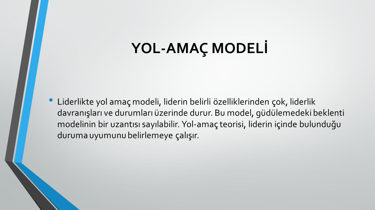 YOL-AMAÇ MODELİ
