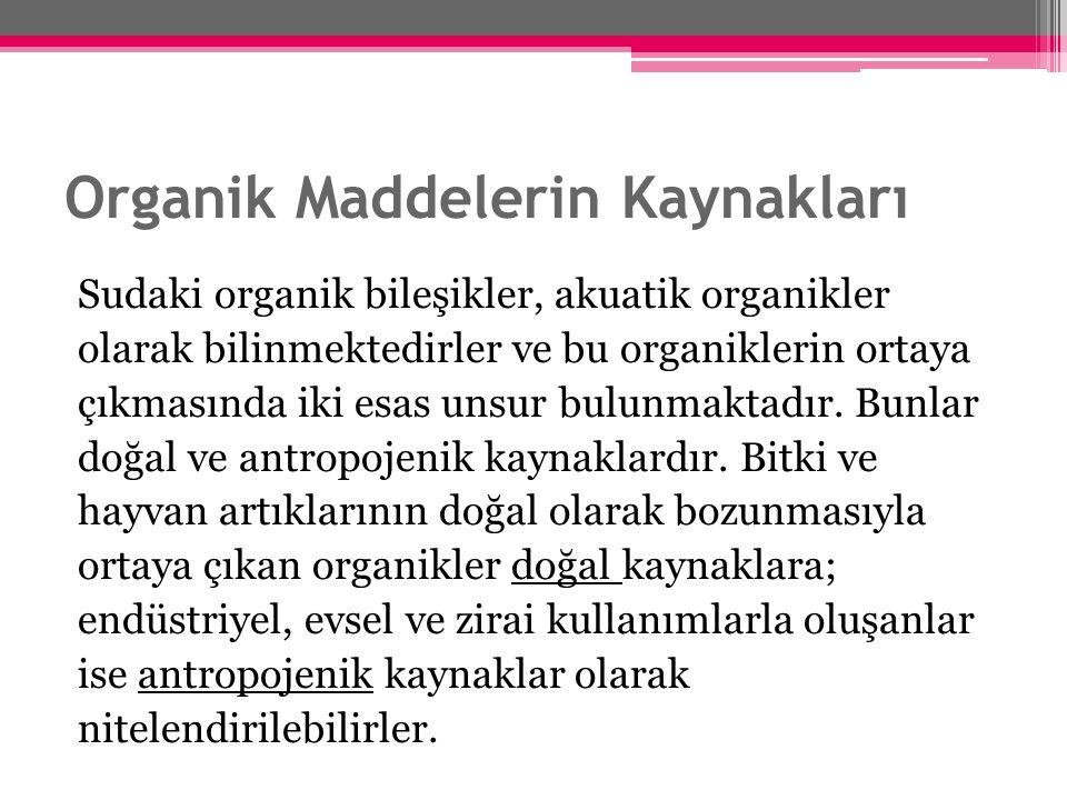 Organik Maddelerin Kaynakları