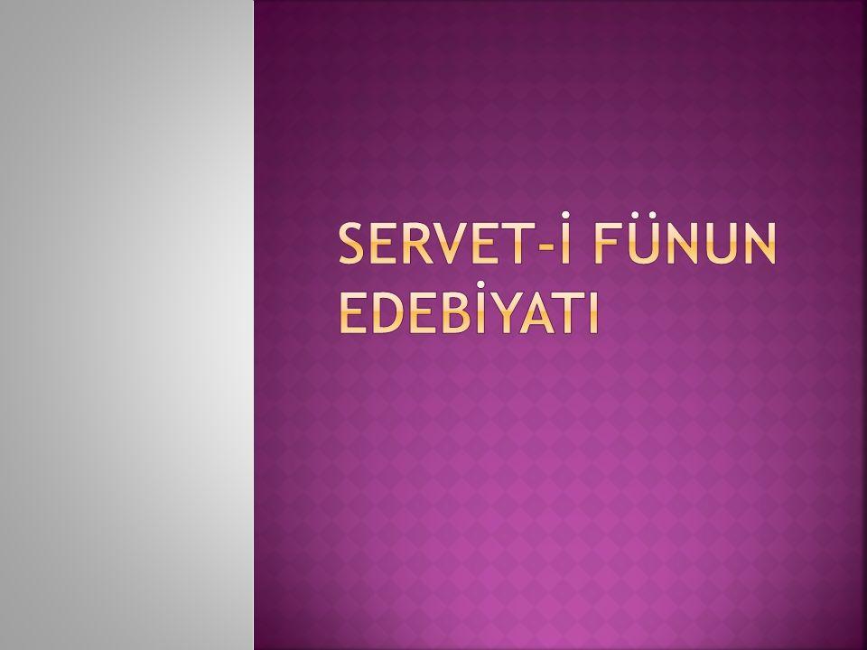 Servet-İ fünun edebİyatI