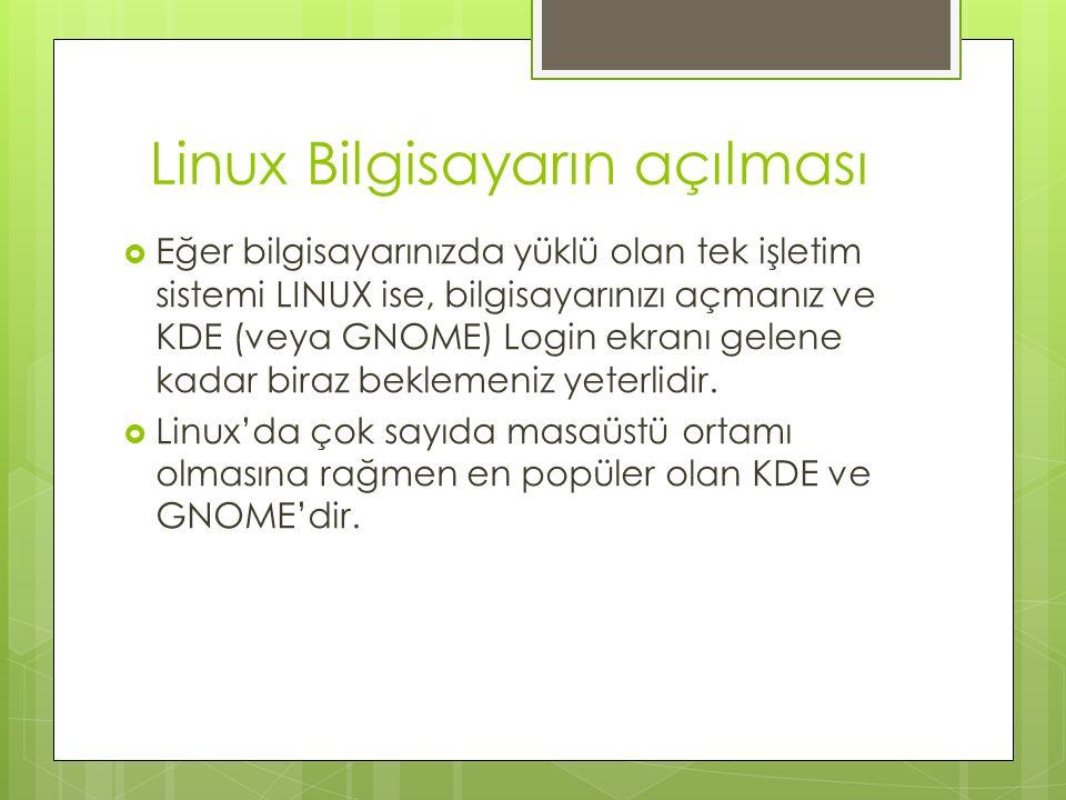 Linux Bilgisayarın açılması