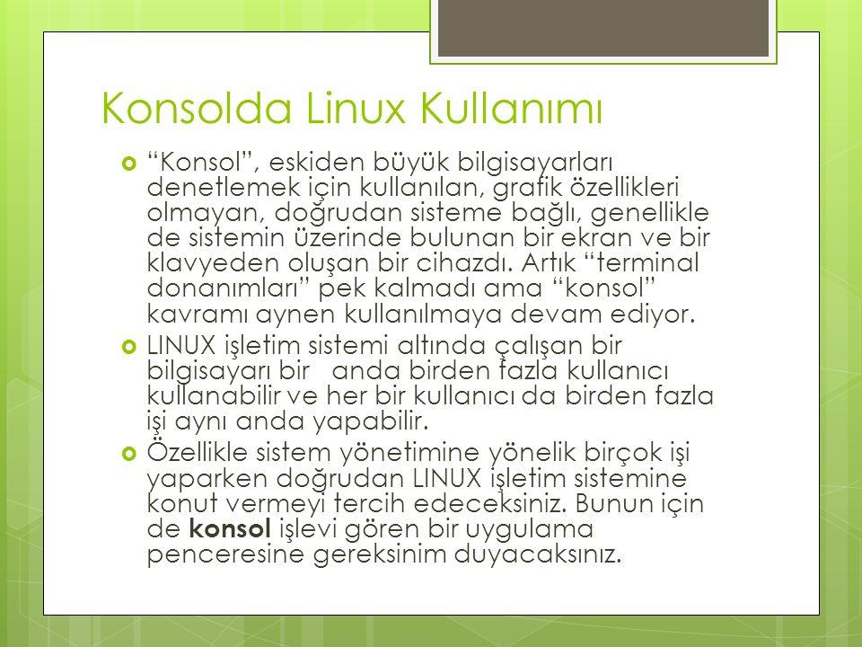 Konsolda Linux Kullanımı