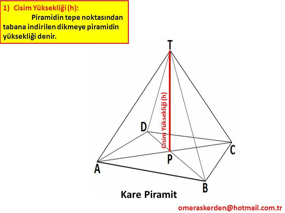 Kare Piramit Cisim Yüksekliği (h):