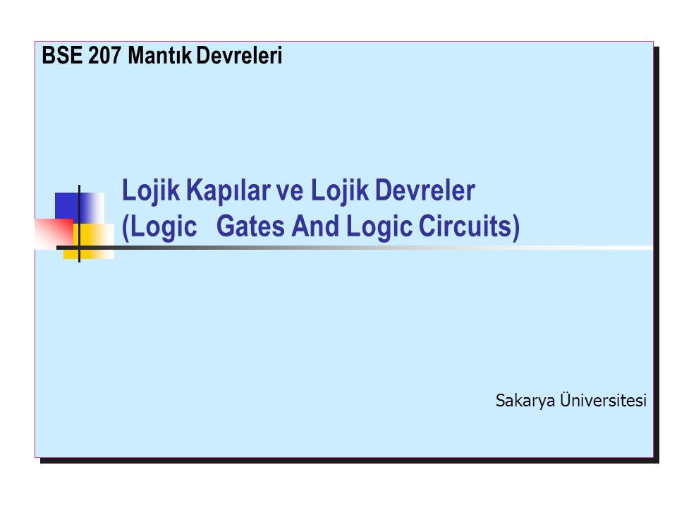 Lojik Kapılar ve Lojik Devreler (Logic Gates And Logic Circuits)