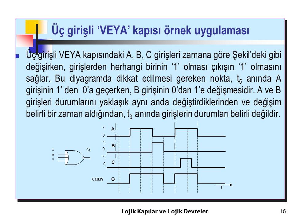 Üç girişli 'VEYA' kapısı örnek uygulaması