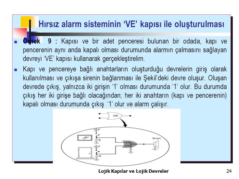 Hırsız alarm sisteminin 'VE' kapısı ile oluşturulması