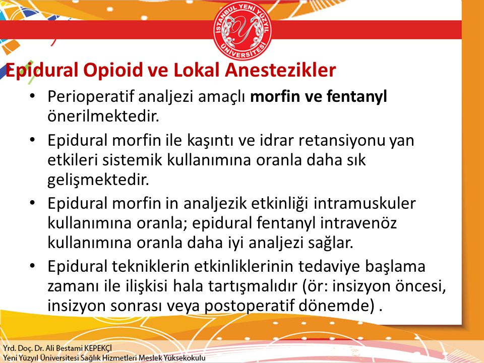 Epidural Opioid ve Lokal Anestezikler