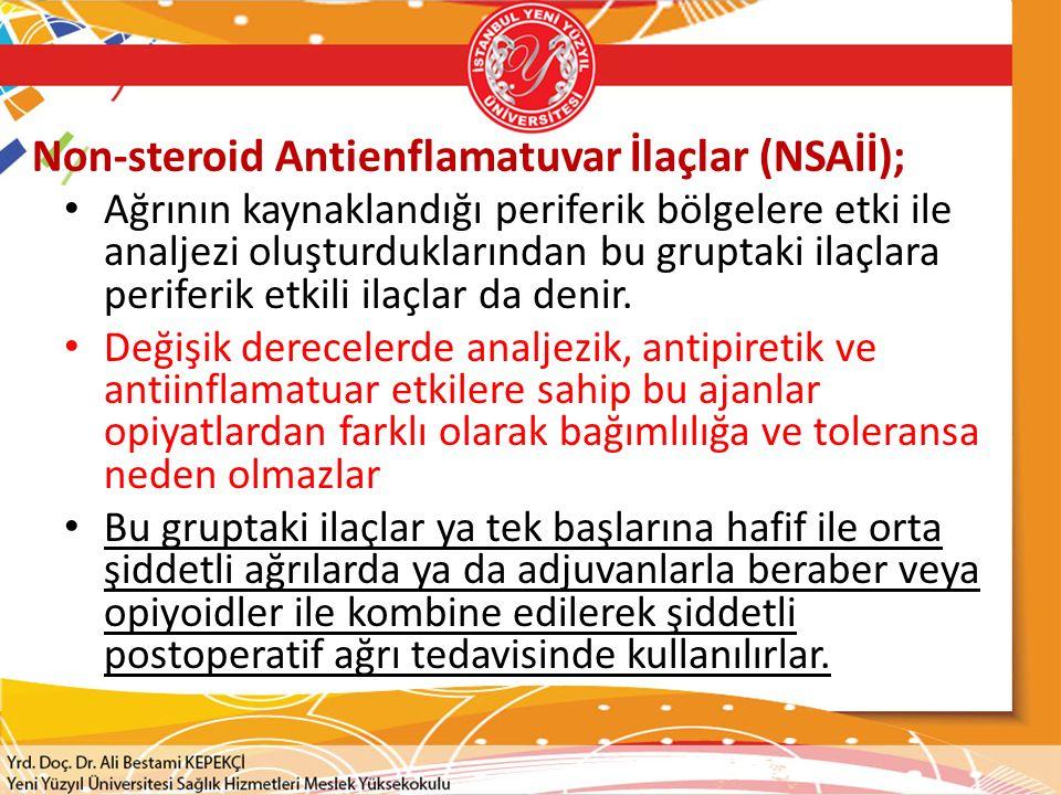 Non-steroid Antienflamatuvar İlaçlar (NSAİİ);
