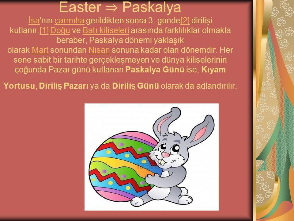 Easter ⇒ Paskalya İsa nın çarmıha gerildikten sonra 3
