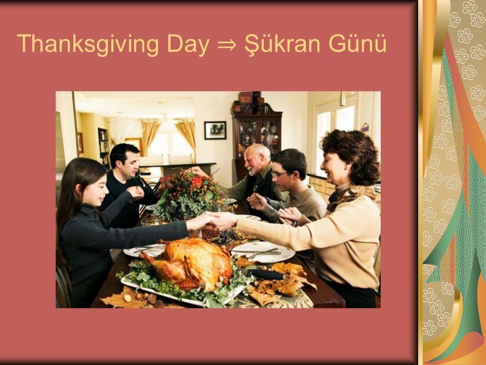 Thanksgiving Day ⇒ Şükran Günü