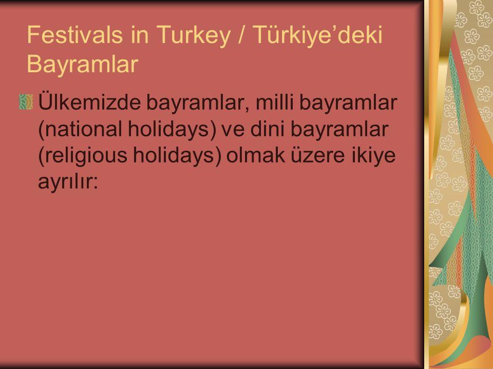 Festivals in Turkey / Türkiye'deki Bayramlar