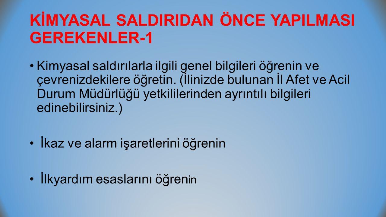 KİMYASAL SALDIRIDAN ÖNCE YAPILMASI GEREKENLER-1