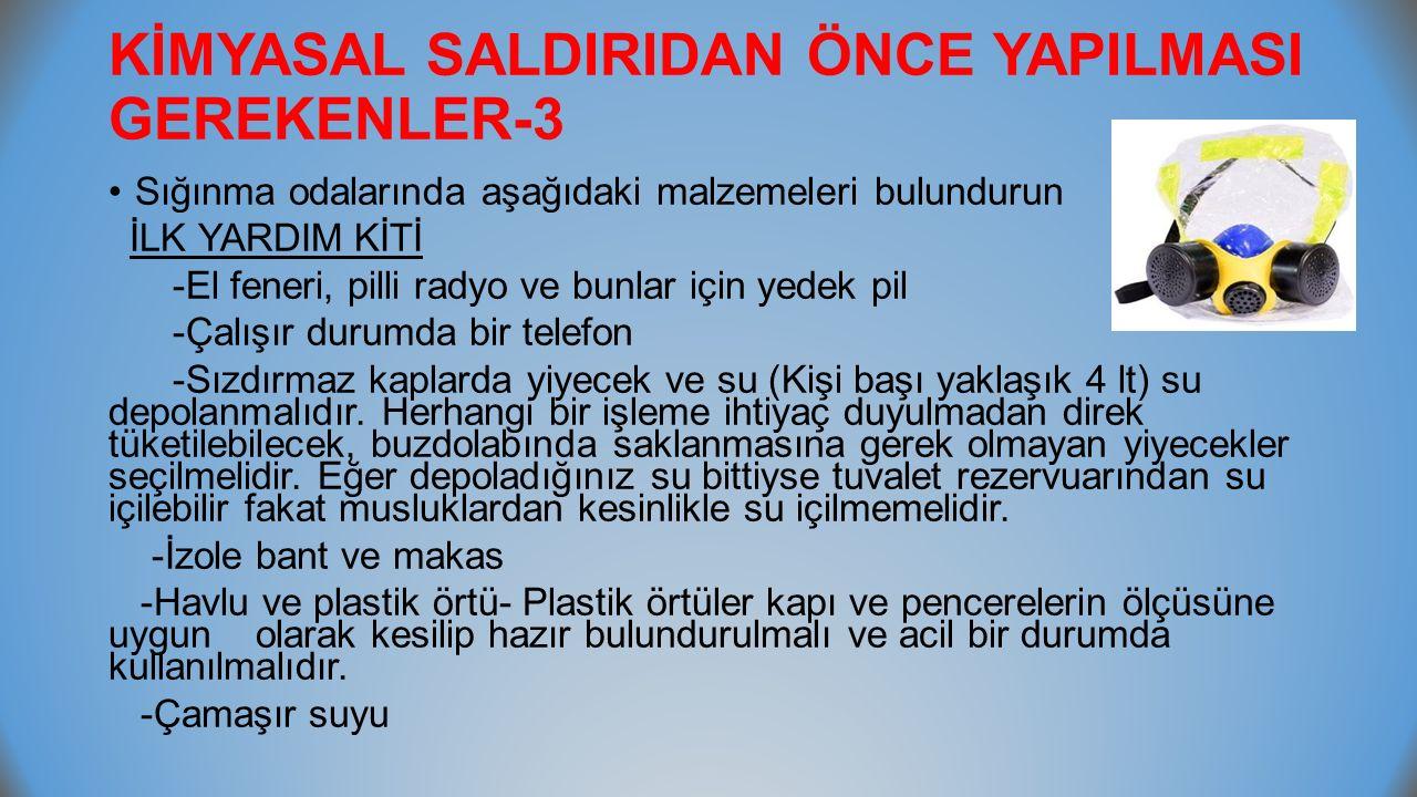 KİMYASAL SALDIRIDAN ÖNCE YAPILMASI GEREKENLER-3