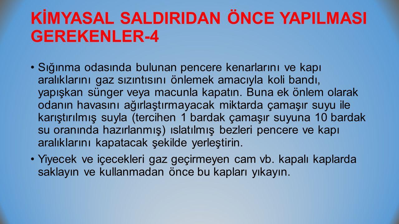 KİMYASAL SALDIRIDAN ÖNCE YAPILMASI GEREKENLER-4