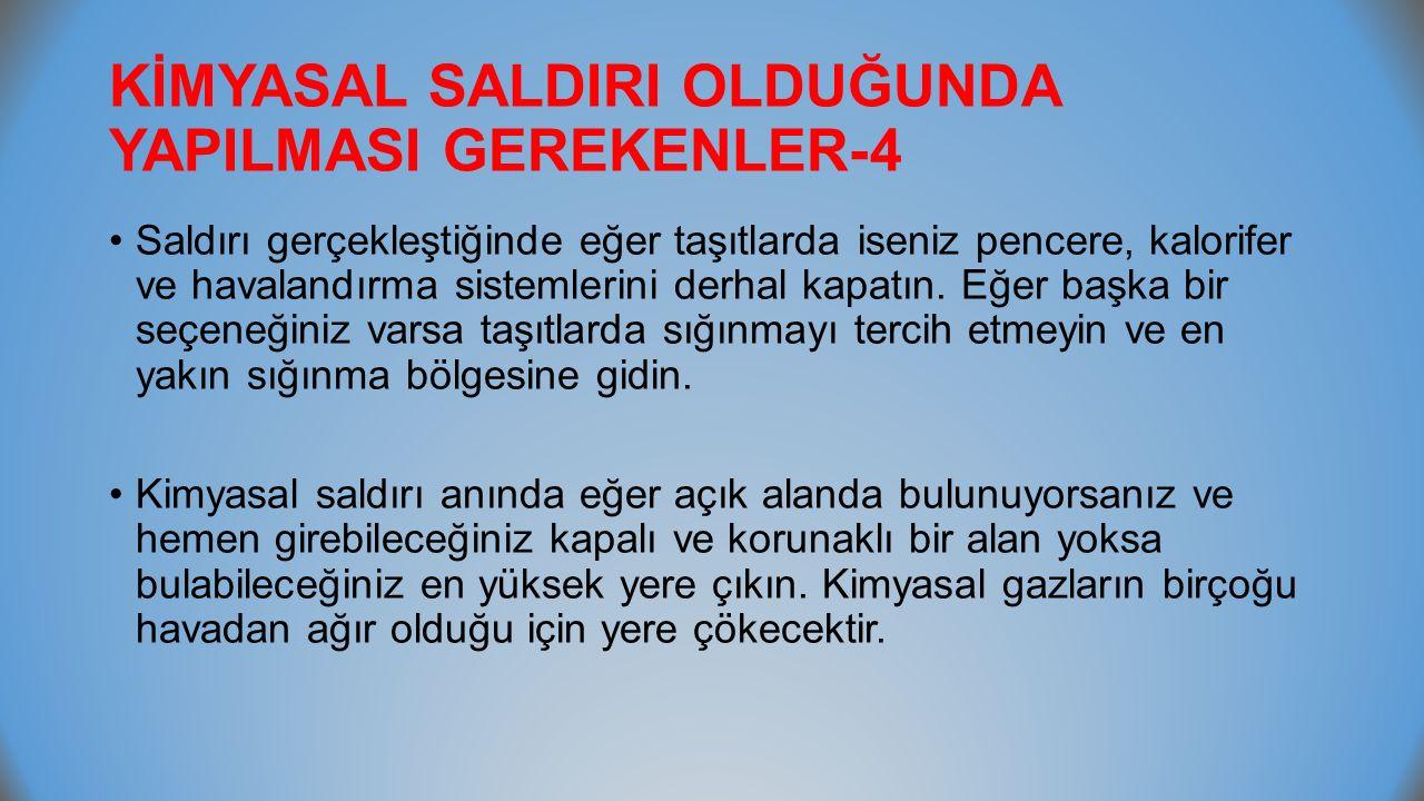 KİMYASAL SALDIRI OLDUĞUNDA YAPILMASI GEREKENLER-4