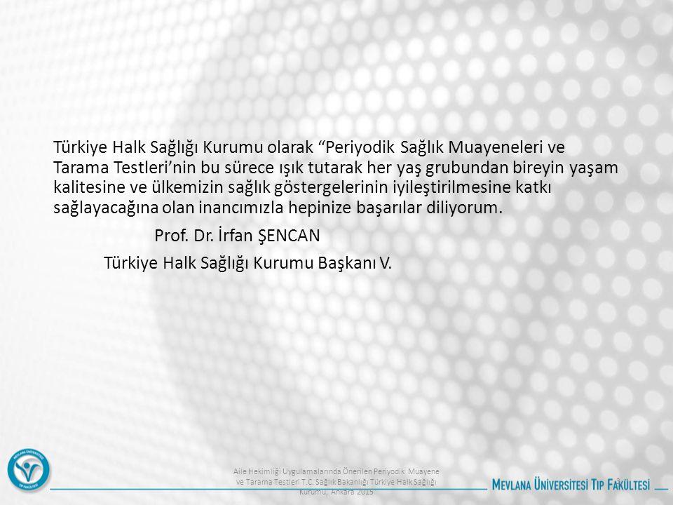 Türkiye Halk Sağlığı Kurumu Başkanı V.