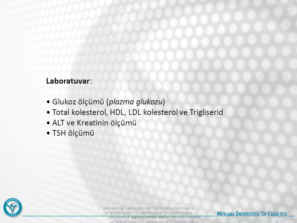 • Glukoz ölçümü (plazma glukozu)
