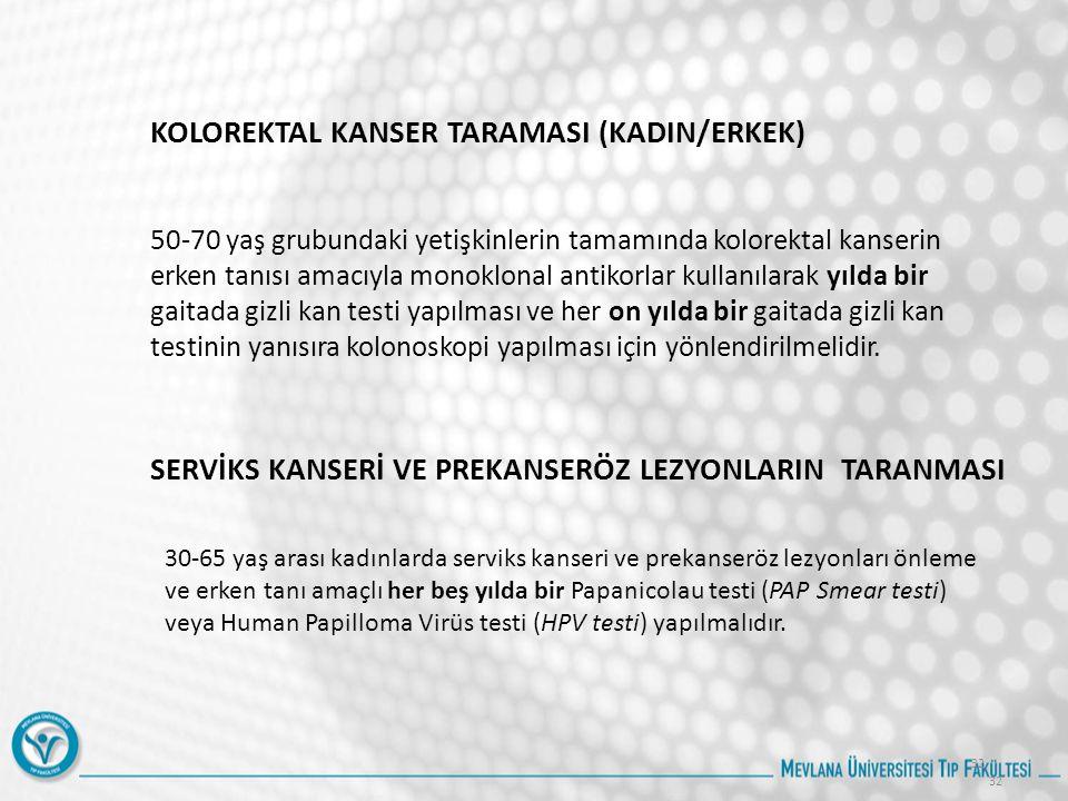 KOLOREKTAL KANSER TARAMASI (KADIN/ERKEK)