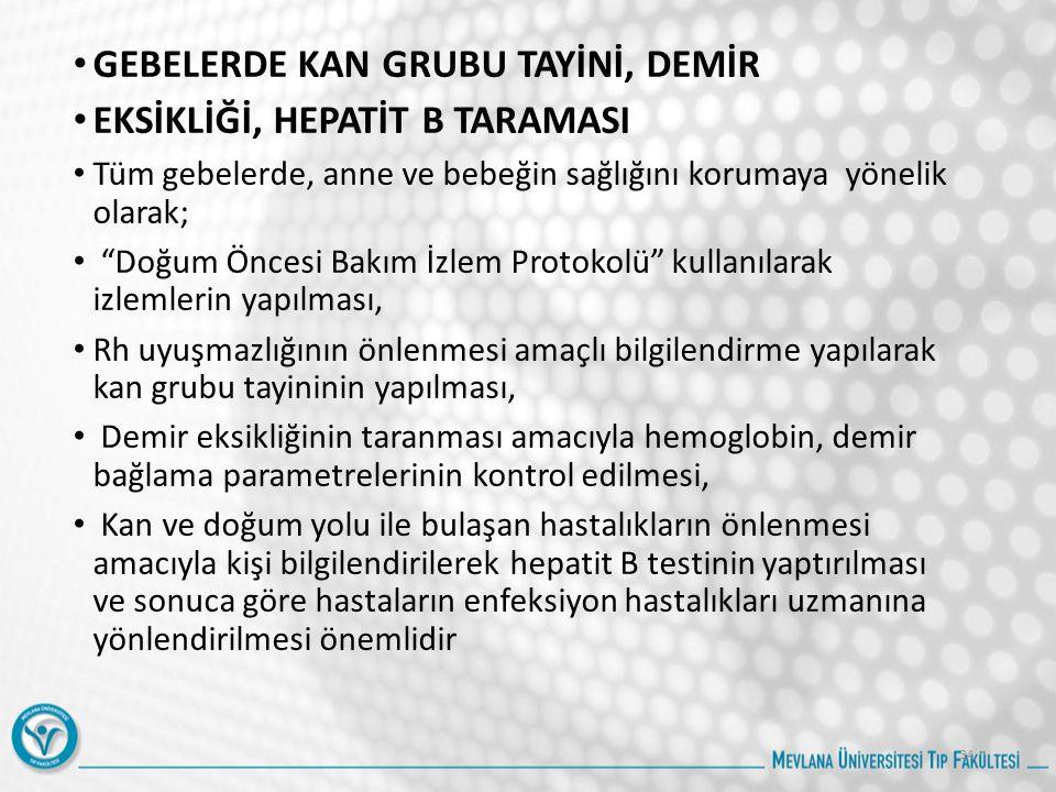 GEBELERDE KAN GRUBU TAYİNİ, DEMİR EKSİKLİĞİ, HEPATİT B TARAMASI