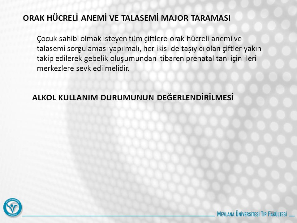ORAK HÜCRELİ ANEMİ VE TALASEMİ MAJOR TARAMASI