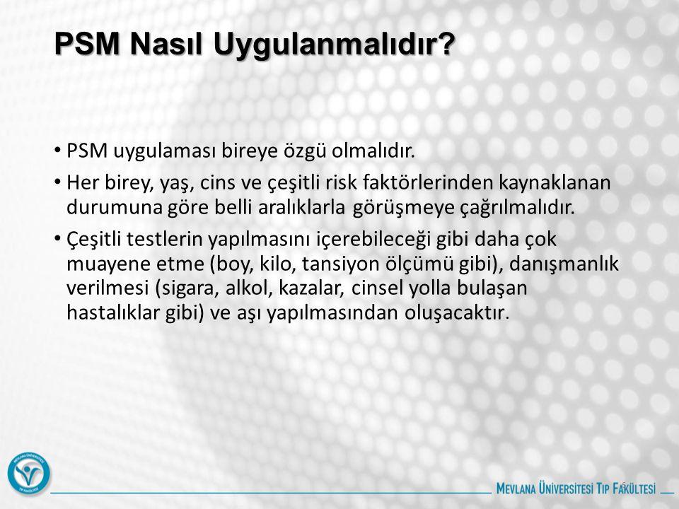 PSM Nasıl Uygulanmalıdır