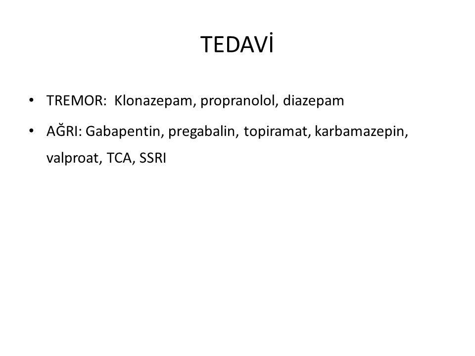 TEDAVİ TREMOR: Klonazepam, propranolol, diazepam