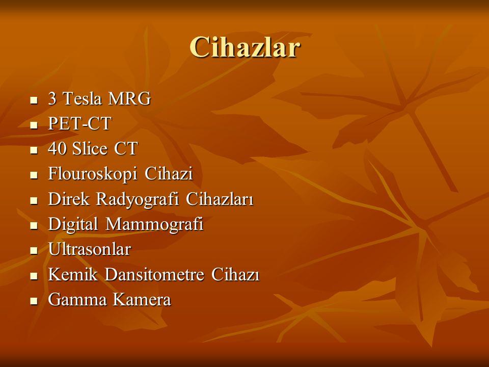 Cihazlar 3 Tesla MRG PET-CT 40 Slice CT Flouroskopi Cihazi