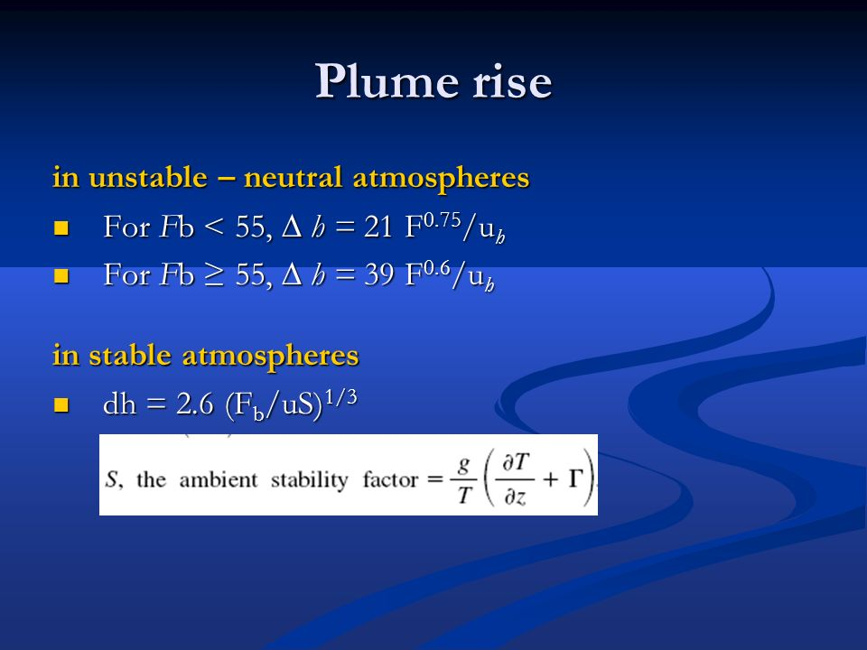 Plume rise in unstable – neutral atmospheres