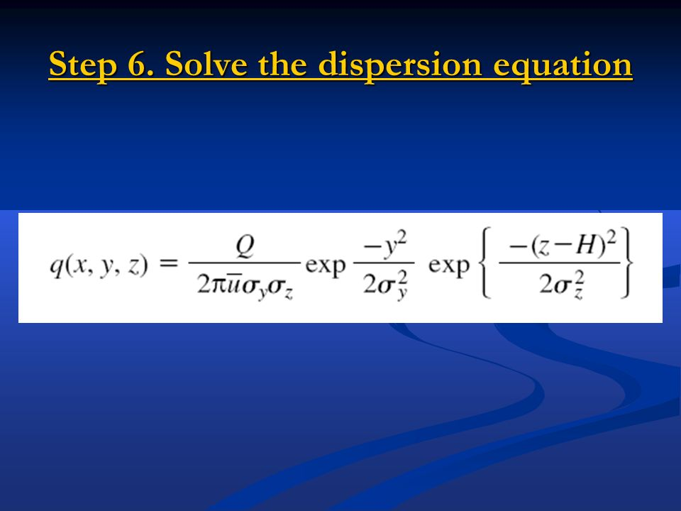 Step 6. Solve the dispersion equation