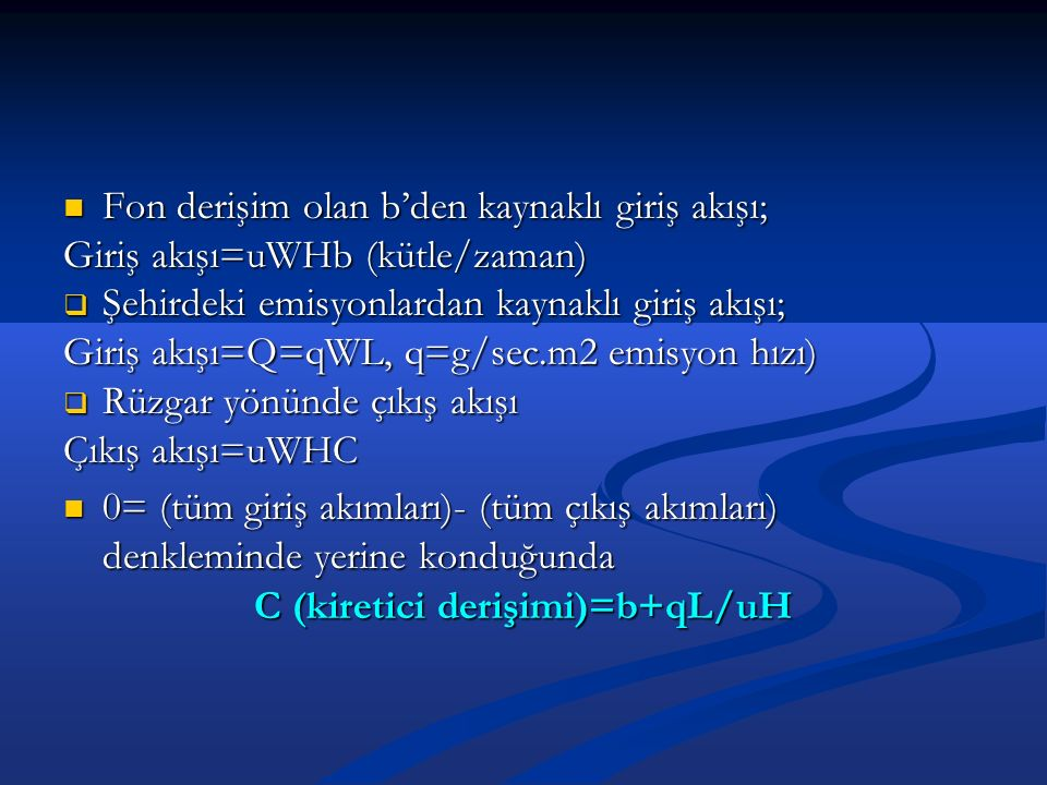 C (kiretici derişimi)=b+qL/uH