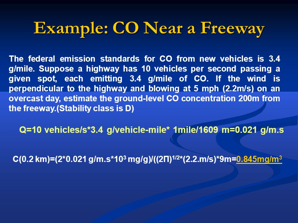 Example: CO Near a Freeway