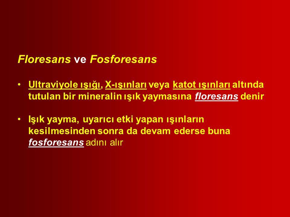 Floresans ve Fosforesans