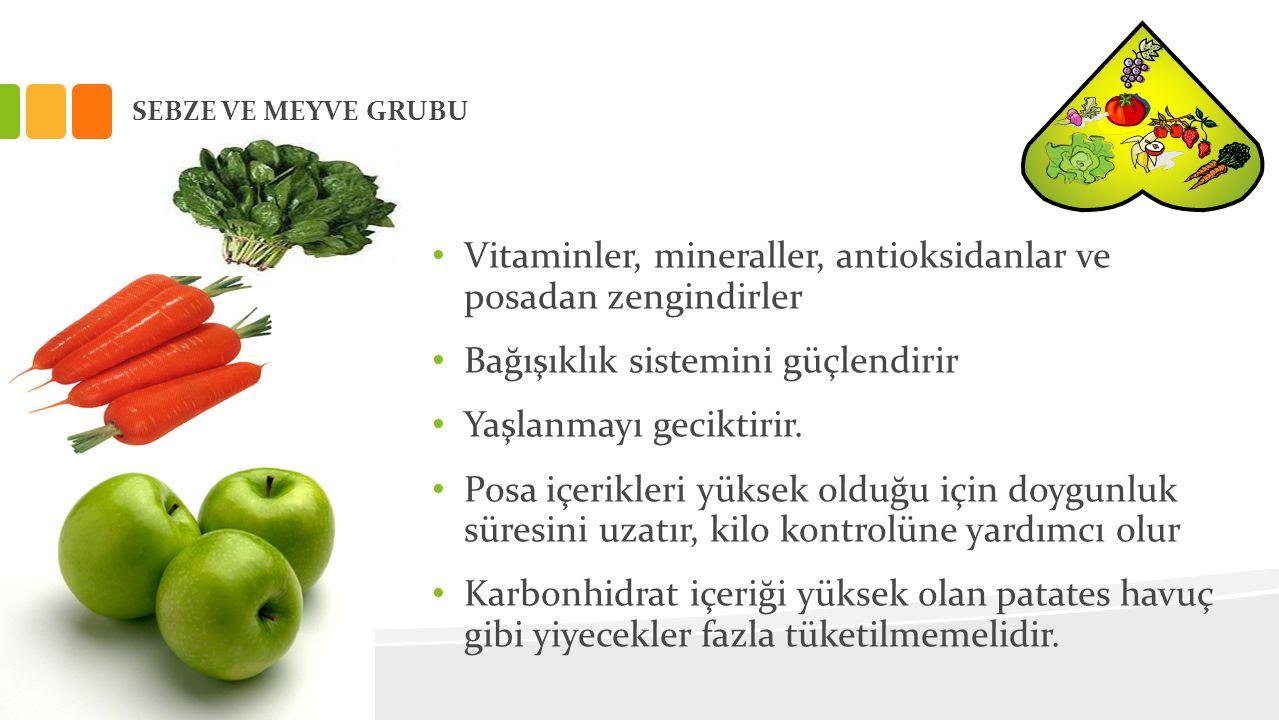 Vitaminler, mineraller, antioksidanlar ve posadan zengindirler
