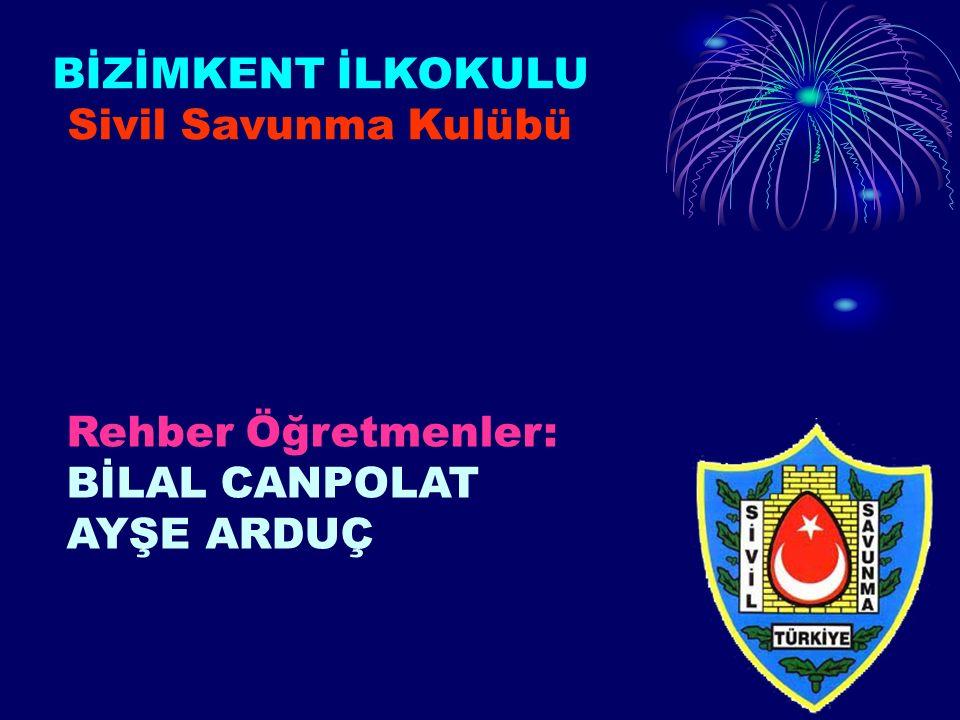 BİZİMKENT İLKOKULU Sivil Savunma Kulübü