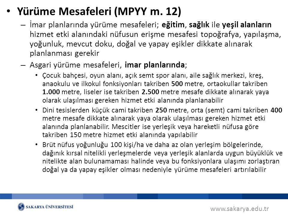 Yürüme Mesafeleri (MPYY m. 12)