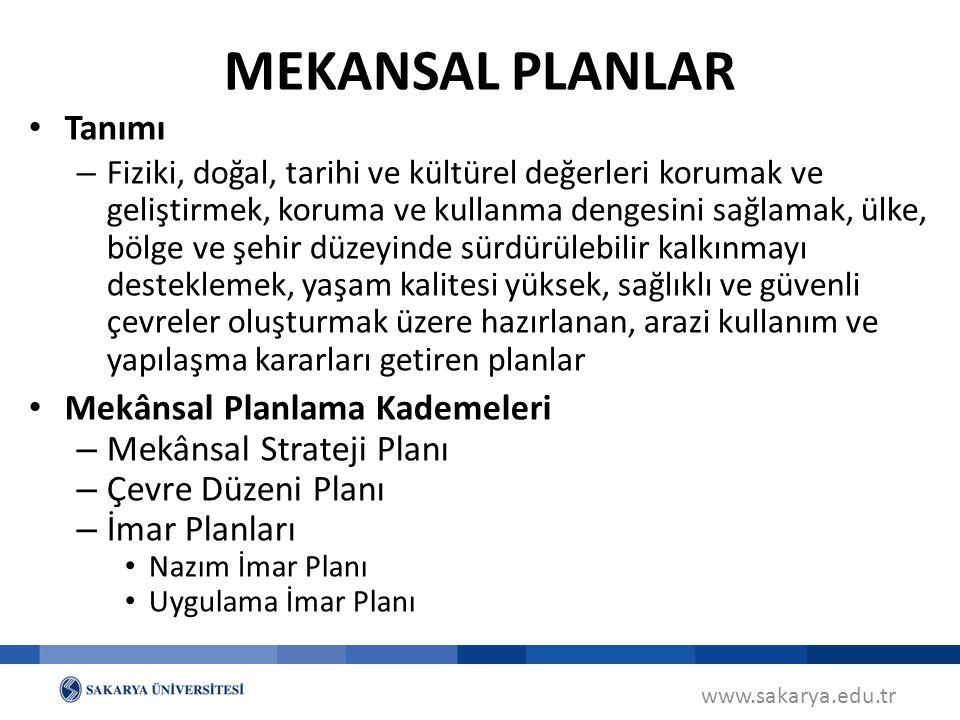 MEKANSAL PLANLAR Tanımı Mekânsal Planlama Kademeleri