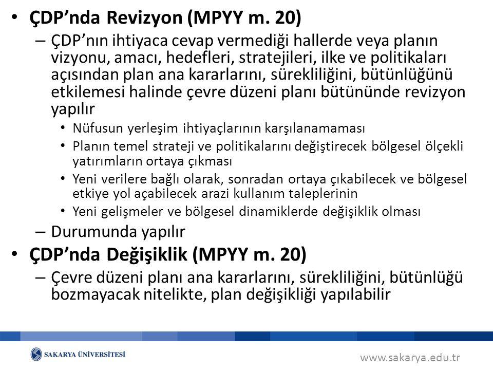 ÇDP'nda Revizyon (MPYY m. 20)