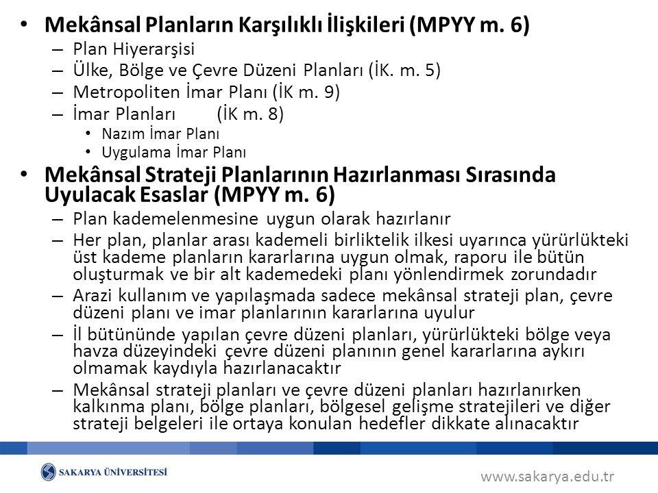 Mekânsal Planların Karşılıklı İlişkileri (MPYY m. 6)