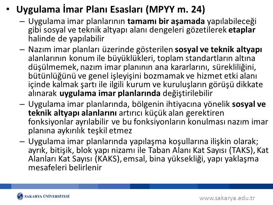 Uygulama İmar Planı Esasları (MPYY m. 24)