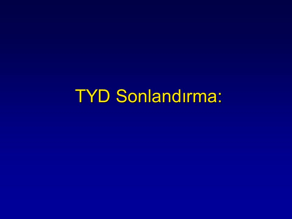 TYD Sonlandırma: