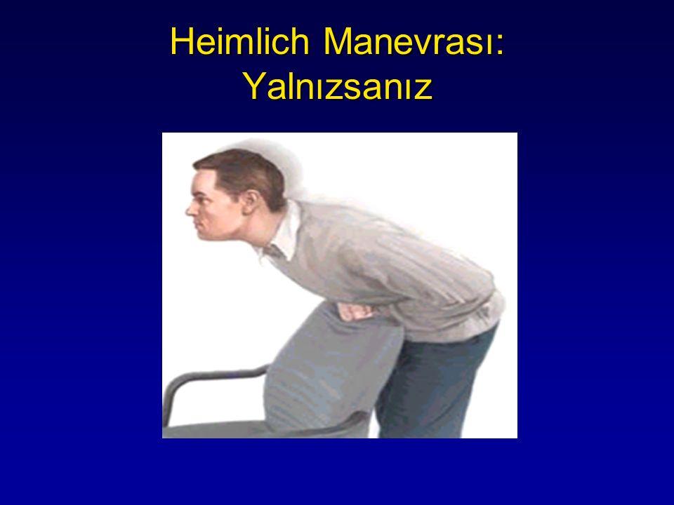 Heimlich Manevrası: Yalnızsanız