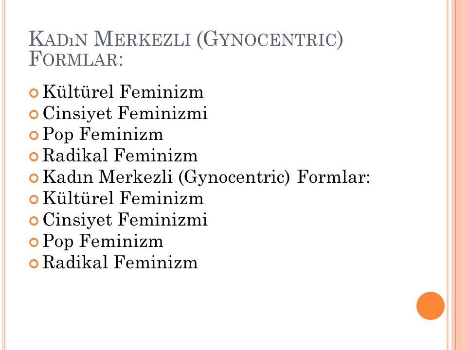 Kadın Merkezli (Gynocentric) Formlar: