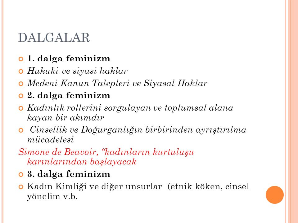 DALGALAR 1. dalga feminizm Hukuki ve siyasi haklar